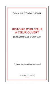 Téléchargez le livre :  Histoire d'un coeur à coeur ouvert - Le témoignage d'un vécu
