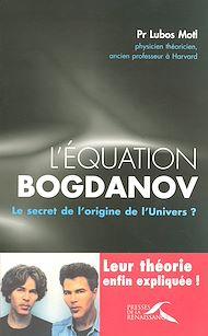 Téléchargez le livre :  L'équation Bogdanov