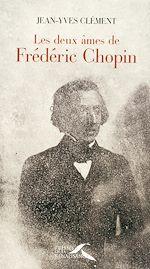 Download this eBook Les deux âmes de Frédéric Chopin