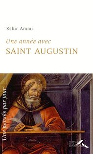 Téléchargez le livre :  Une année avec saint Augustin
