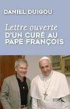 Télécharger le livre :  Lettre ouverte d'un curé au pape François