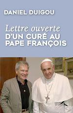Download this eBook Lettre ouverte d'un curé au pape François