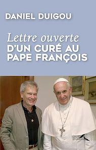 Téléchargez le livre :  Lettre ouverte d'un curé au pape François