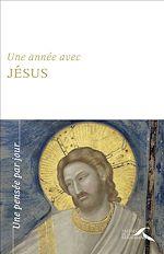 Download this eBook Une année avec Jésus-nouvelle édition