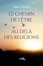 Download this eBook Le chemin de l'être au-delà des religions