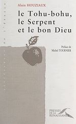 Download this eBook Le tohu-bohu, le serpent et le bon Dieu