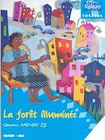 Téléchargez le livre :  La forêt illuminée