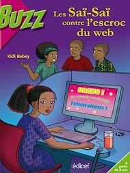 Téléchargez le livre :  Les Saï-Saï contre l'escroc du web