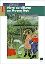 Téléchargez le livre :  Vivre au village au Moyen-Age
