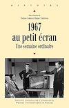 Télécharger le livre :  1967 au petit écran