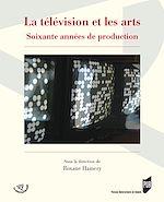 Download this eBook La télévision et les arts - Soixante années de production