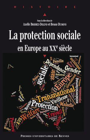 Téléchargez le livre :  La protection sociale en Europe au XXe siècle