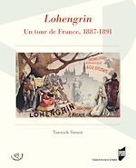 Download this eBook Lohengrin - Un tour de France, 1887-1891