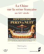 Download this eBook La Chine sur la scène française au XIXe siècle