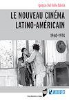 Télécharger le livre :  Le nouveau cinéma latino-américain