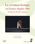 Download this eBook La création lyrique en France depuis 1900