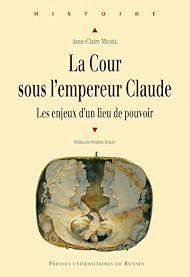 Téléchargez le livre :  La Cour sous l'empereur Claude