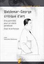 Download this eBook Waldemar-George, critique d'art