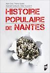 Télécharger le livre :  Histoire populaire de Nantes