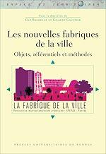 Download this eBook Les nouvelles fabriques de la ville