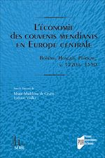 Download this eBook L'économie des couvents mendiants en Europe centrale