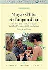 Télécharger le livre :  Mayas d'hier et d'aujourd'hui