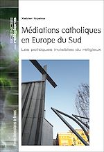 Download this eBook Médiations catholiques en Europe du Sud