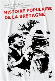 Téléchargez le livre :  Histoire populaire de la Bretagne