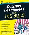Télécharger le livre :  Dessiner des mangas pour les nuls
