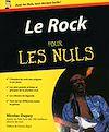 Téléchargez le livre numérique:  Le rock Pour les Nuls