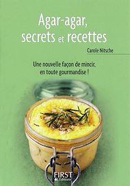 Téléchargez le livre :  Petit livre de - Agar-agar, secrets et recettes