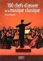 Download this eBook Le Petit Livre de - 100 chefs-d'oeuvre de la musique classique