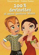 Download this eBook Le Petit Livre de - 100% devinettes et autres questions idiotes