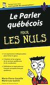 Télécharger le livre :  Le Parler québecois - Guide de conversation Pour l