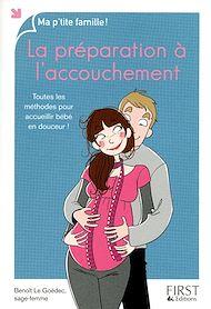 Téléchargez le livre :  La préparation à l'accouchement