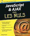 Télécharger le livre :  Javascript et Ajax Pour les Nuls