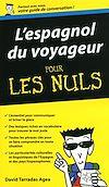 Télécharger le livre :  L'Espagnol du voyageur - Guide de conversation Pour les Nuls