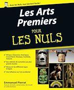 Download this eBook Les Arts Premiers Pour les Nuls