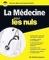 Télécharger le livre :  La Médecine Pour les Nuls