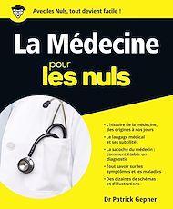 Téléchargez le livre :  La Médecine Pour les Nuls