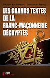 Télécharger le livre :  Les grands textes de la franc-maçonnerie décryptés