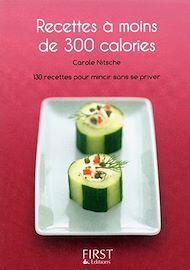 Téléchargez le livre :  Le Petit Livre de - Recettes à moins de 300 calories