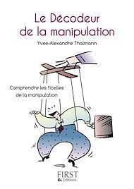 Téléchargez le livre :  Petit livre de - Décodeur de la manipulation