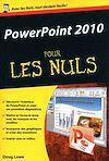 Télécharger le livre :  PowerPoint 2010 Pour les Nuls