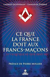 Téléchargez le livre :  Ce que la France doit aux francs-maçons