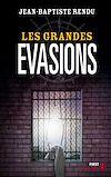 Télécharger le livre :  Les grandes évasions