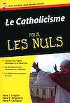 Télécharger le livre :  Le Catholicisme Pour les Nuls