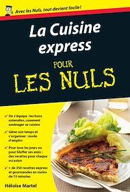 Téléchargez le livre :  Cuisine express Pour les Nuls