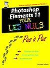 Télécharger le livre :  Photoshop Elements 11 Pas à Pas Pour les Nuls