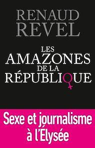 Téléchargez le livre :  Les Amazones de la République